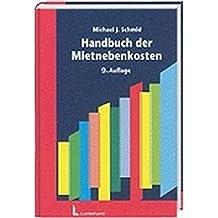 Handbuch der Mietnebenkosten: Wohnraum und Gewerberaum