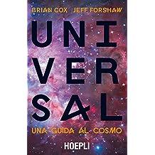 Universal: Una guida al cosmo (Italian Edition)