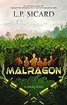 Malragon, tome 3 : Conquêtes