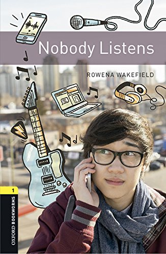 Nobody listens. oxford bookworms library. livello 1. con cd audio formato mp3. con espansione online