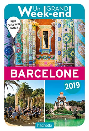 Guide Un Grand Week-end à Barcelone 2019 par Collectif