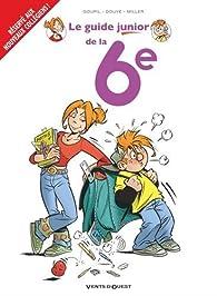 Les Guides Junior, tome 18 : La 6e par Jacky Goupil