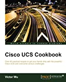 Best Professional Cookbooks - Cisco UCS Cookbook Review