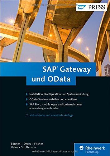 SAP Gateway und OData: Schnittstellenentwicklung für SAP