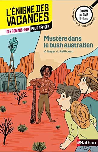 Mystère dans le bush australien - Cahier de vacances