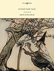English Fairy Tales - Illustrated by Arthur Rackham by Flora Annie Steel (2012-04-23)