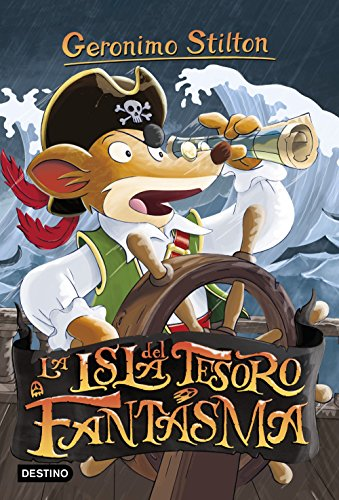 La isla del tesoro fantasma (Geronimo Stilton) por Geronimo Stilton