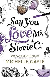 Say You Love Me, Stevie C (Remy Louise Bennet 2)