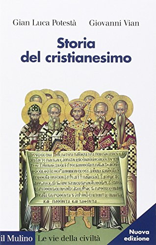 Storia del cristianesimo par Gian Luca Potestà