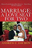 Marriage: A Loveseat for Two (English Edition)