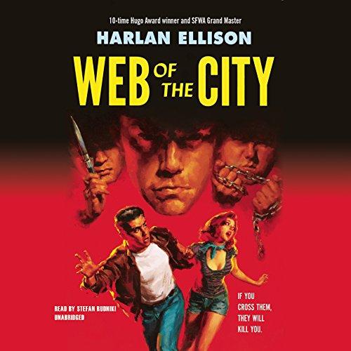Web of the City  Audiolibri