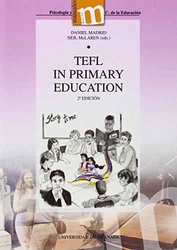 Tefl in primary education (2ª ed.) (Manuales Major/ Psicología y Ciencias de la Educación)