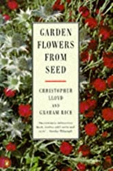 Garden Flowers from Seed (Penguin gardening) by Christopher Lloyd (1997-03-27)