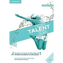 Talent. Student's book e Workbook. Per le Scuole superiori. Con ebook. Con espansione online: Talent Level 1 Student's Book/Workbook Combo with eBook [Lingua inglese]