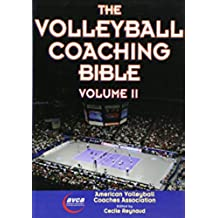 Volleyball Coaching Bible, Volume II, The: 2