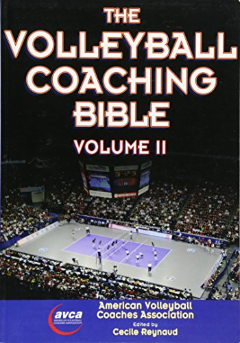 2: The Volleyball Coaching Bible, Volume II por American Volleyball Coaches Association