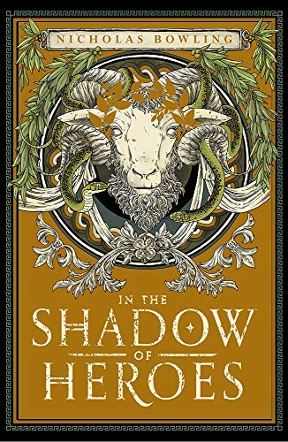 In the Shadow of Heroes (English Edition)