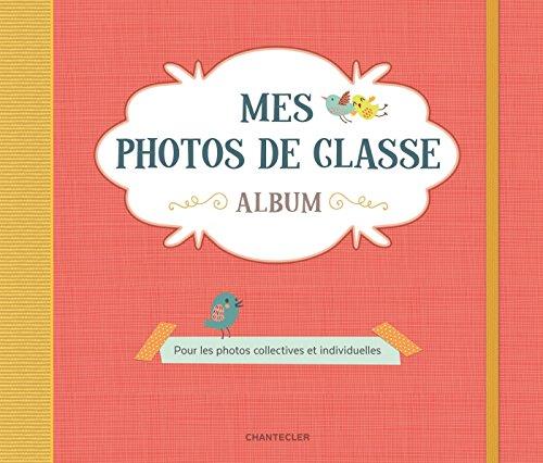 Mes photos de classe album rouge : Pour les photos collectives et individuelles