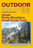 Kanada: Rocky Mountains Great Divide Trails (Der Weg ist das Ziel) -