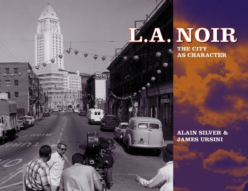 L.A. Noir: The City as Character (English Edition)