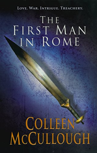 First Man In Rome (Masters of Rome) por Colleen McCullough