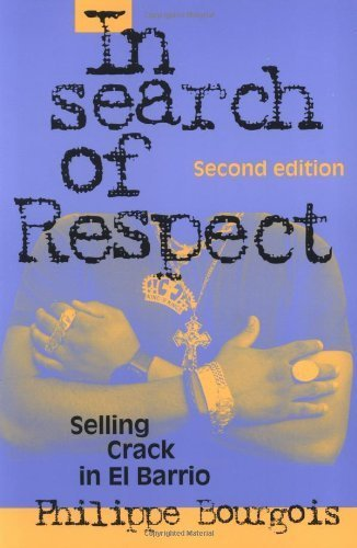 the analysis of the social marginalization by bourgois philippe in the book in search of respect sel In search of respect selling crack in el barrio by philippe bourgois available in trade paperback on powellscom, also read synopsis and reviews this new edition of bourgois's ethnographic study of social marginalization in inner-city america.