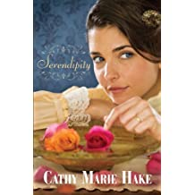 Serendipity (Thorndike Christian Historical Fiction) by Cathy Marie Hake (2011-04-15)