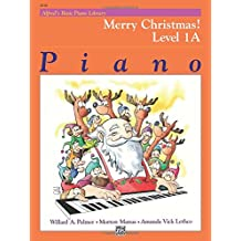 Alfred's Basic Piano Course Merry Christmas!, Bk 1a (Alfred's Basic Piano Library)