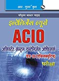IB: Asst Central Intelligence Officers (ACIO) Grade-II/Executive Exam Guide (Old edition) (Popular Master Guide)