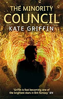 The Minority Council: A Matthew Swift novel by [Griffin, Kate]
