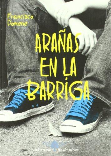 Arañas en la barriga (Viceversa juvenil / As de Picas) por Francisco Domene García