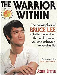 The Warrior Within: The Philosophies of Bruce Lee (NTC Sports/Fitness)