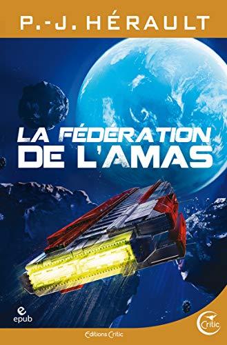 La Fédération de l'Amas (La petite bibliothèque SF)