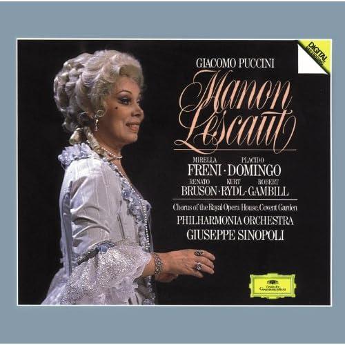 Puccini: Manon Lescaut / Act 1 - La tua Proserpina