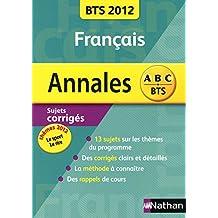 Annales Français BTS 2012 : Sujets corrigés
