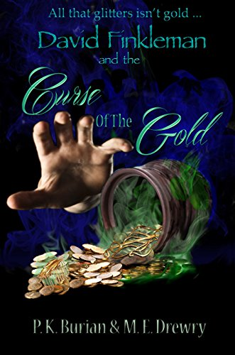david-finkleman-and-the-curse-of-the-gold-young-adult-paranormal-and-young-adult-fantasy-david-finkl
