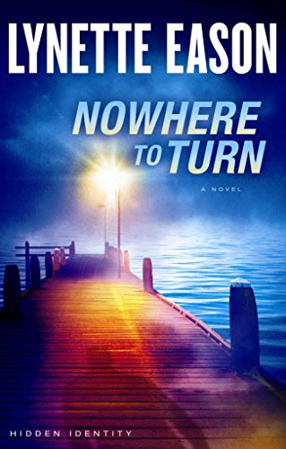 [(Nowhere to Turn)] [By (author) Lynette Eason] published on (November, 2014)