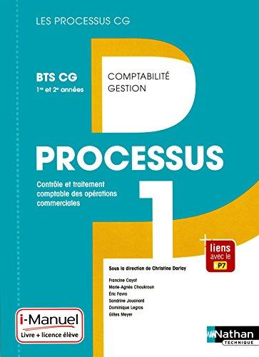 Processus 1 - BTS CG 1re et 2e années par Francine Cayot
