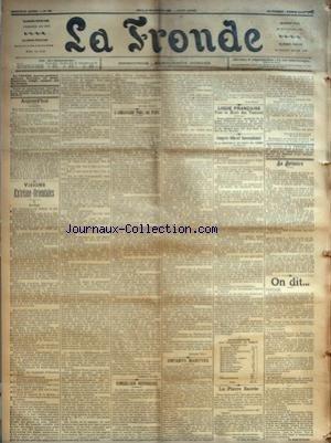 FRONDE (LA) [No 722] du 30/11/1899 - VISIONS ETREME-ORIENTALES - II - AU LARGE PAR MYRIAM HARRY - L'AMBASSADE PRES DU PAPE PAR CLEMENCE ROYER - SINGULIER REPROCHE PAR ANDRE TERY - ENFANTS MARTYRS PAR CARABOSSE - LIGUE FRANCAISE - POUR LE DROIT DES FEMMES - CONGRES OFFICIEL INTERNATIONAL DE LA CONDITION ET DES DROITS DES FEMMES - SOUSCRIPTION - LA PIERRE SACREE PAR VICE-AMIRAL DE CUVERVILLE, DU CADRE DE RESERVE - LA POTINIERE - ON DIT... - FEMINISME - A L'ETRANGER - NECROLOGIE -