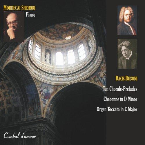 Mordecai Shehori Plays Bach-Busoni