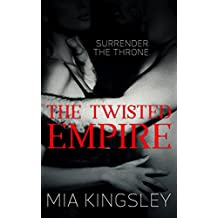The Twisted Empire (The Twisted Kingdom 3)
