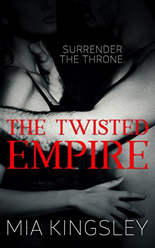 The Twisted Empire (The Twisted Kingdom 3) -