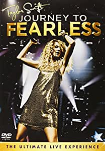 Taylor Swift: Journey To Fearless [DVD] [2012]