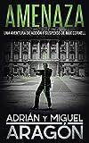 Amenaza: Una aventura de acción y suspense (Max Cornell thrillers de acción nº 4)