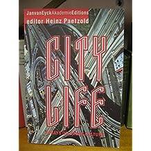 City Life - Essays on Urban Culture