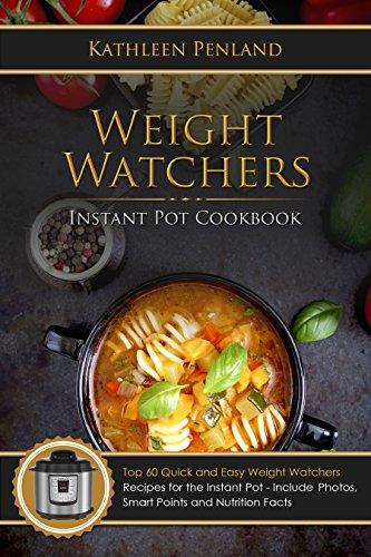 weight-watchers-instant-pot-cookbook-top-60-quick-and-easy-weight-watchers-recipes-for-the-instant-p