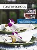 Toast @ school. Per gli Ist. alberghieri. Con e-book. Con espansione online