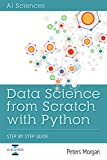 #7: Data Science From Scratch With Python: Step By Step Guide