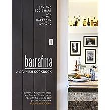 Barrafina: A Spanish Cookbook.