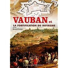 Fortification du royaume par Vauban